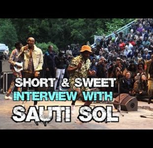 Short & Sweet  – A fun interview with Sauti Sol