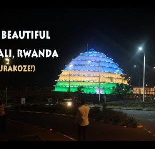 The Beautiful Kigali, Rwanda  (Afropean Safari)