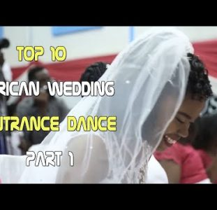 Top 10 | African Wedding entrance dance | Part 1