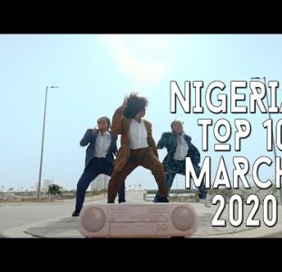 Top 10 New Nigerian music videos – March 2020