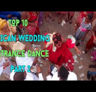 Top 10  African Wedding Dance | Part 2