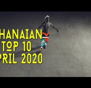 Top 10 New Ghanaian music videos | April 2020