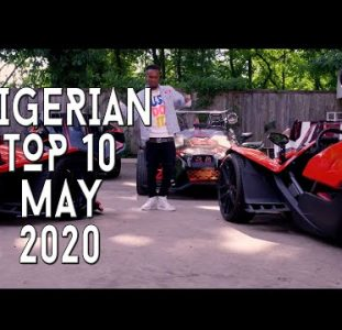 Top 10 New Nigerian music videos | May 2020