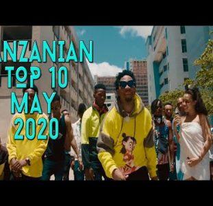 Top 10 New Tanzanian music videos | May 2020