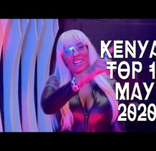 Top 10 New Kenyan music videos | May 2020
