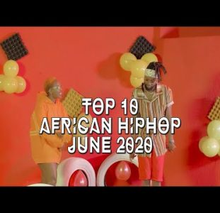 Top 10 | African Hiphop Music Video | June 2020