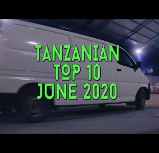 Top 10 New Tanzanian music videos | June 2020
