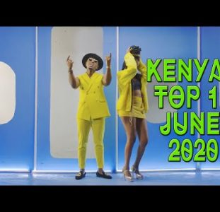 Top 10 New Kenyan music videos | June 2020