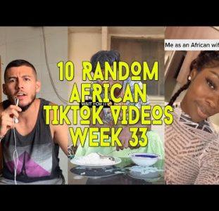 10 Random African Tiktok Videos | Week 33