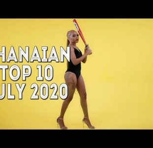 Top 10 New Ghanaian music videos | July 2020