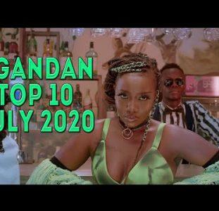 Top 10 New Ugandan music videos | July 2020