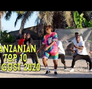 Top 10 New Tanzanian music videos | August 2020