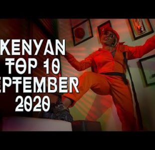 Top 10 New Kenyan music videos | September 2020