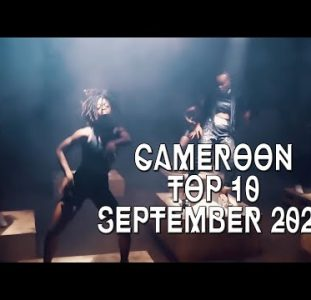 Top 10 New Cameroon music videos | September 2020