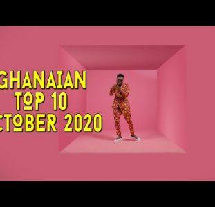 Top 10 New Ghanaian music videos | October 2020