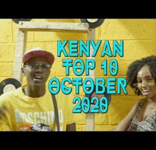 Top 10 New Kenyan music videos | October 2020