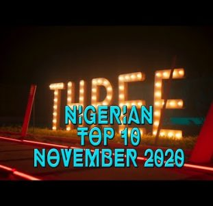 Top 10 New Nigerian music videos | November 2020