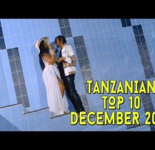 Top 10 New Tanzanian music videos | December 2020