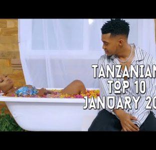 Top 10 New Tanzanian music videos | January 2021