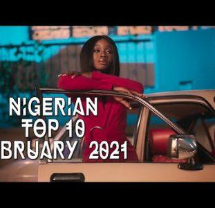 Top 10 New Nigerian music videos | February 2021