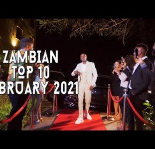 Top 10 New Zambian music videos | February 2021