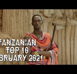 Top 10 New Tanzanian music videos | February 2021