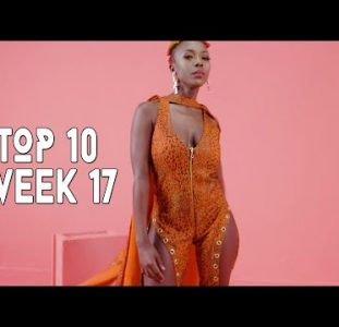 Top 10 New African Music Videos | 25 April – 1 May 2021 | Week 17