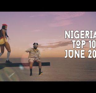 Top 10 New Nigerian Music Videos | June 2021