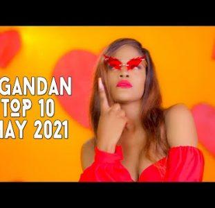 Top 10 New Ugandan Music Videos | May 2021