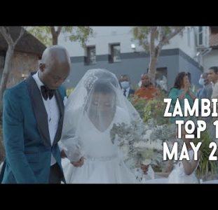 Top 10 New Zambian Music Videos | May 2021