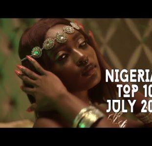 Top 10 New Nigerian Music Videos | July 2021