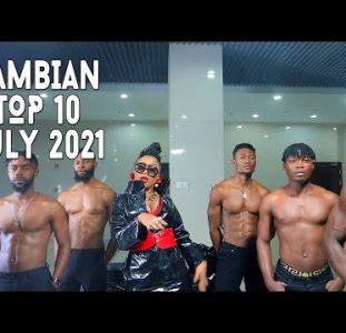 Top 10 New Zambian Music Videos   July 2021