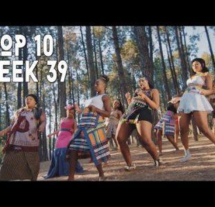 Top 10 New African Music Videos | 26 September – 2 October 2021 | Week 39
